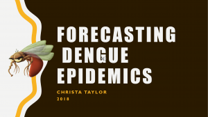 Forecasting Dengue Epidemics